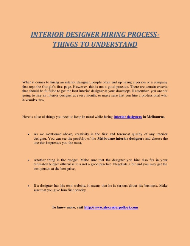 INTERIOR DESIGNER HIRING PROCESS  THINGS TO UNDERSTAND When It Comes To  Hiring An Interior Designer