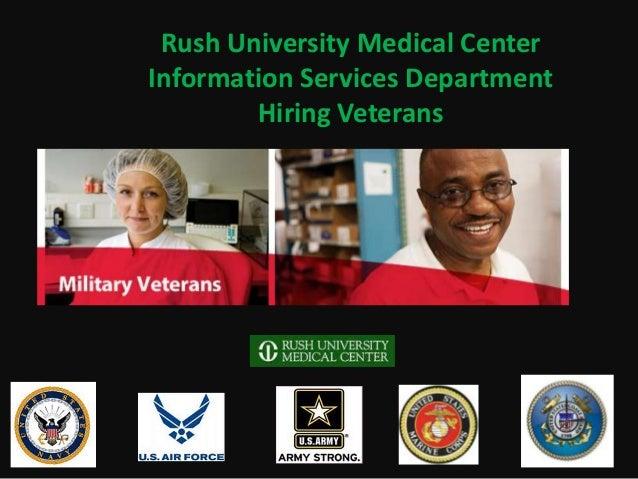 Rush University Medical Center Information Services Department Hiring Veterans