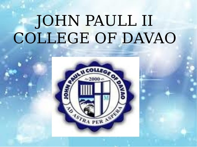 JOHN PAULL II COLLEGE OF DAVAO