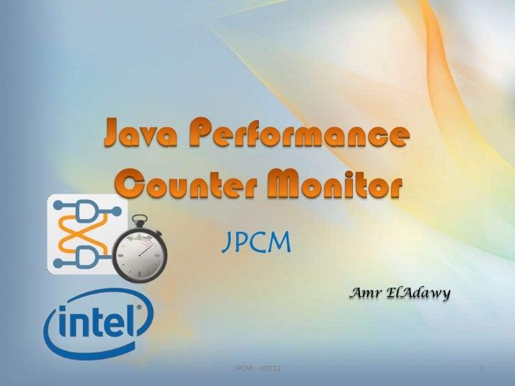 JPCM               Amr ElAdawyJPCM - JDC12                 1