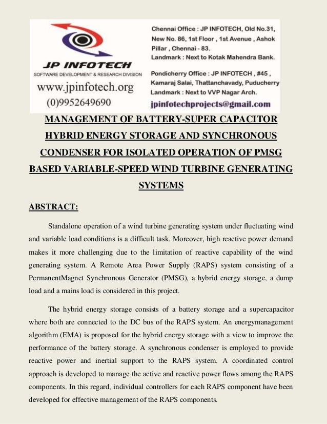MANAGEMENT OF BATTERY-SUPER CAPACITOR  HYBRID ENERGY STORAGE AND SYNCHRONOUS  CONDENSER FOR ISOLATED OPERATION OF PMSG  BA...