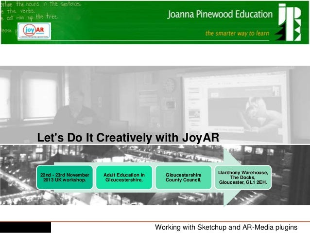 Let's Do It Creatively with JoyAR 22nd - 23rd November 2013 UK workshop.  Adult Education in Gloucestershire,  Gloucesters...