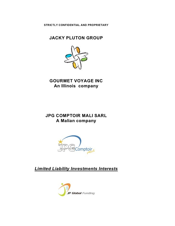 STRICTLY CONFIDENTIAL AND PROPRIETARY           JACKY PLUTON GROUP            GOURMET VOYAGE INC         An Illinois compa...