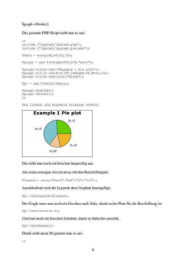 "8  $graph->Stroke();  Das gesamte PHP-Sktipt sieht nun so aus:  <?  include (""jpgraph/jpgraph.php"");  include (""jpgraph/jp..."