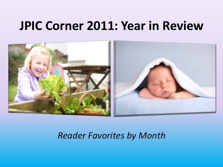 JPIC Corner 2011: Year in Review      Reader Favorites by Month