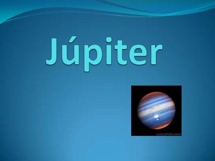 COMPOSIÇÃO Júpiter é o maior planeta do sistema solar é um planeta gasoso (não tem muita matéria sólida).