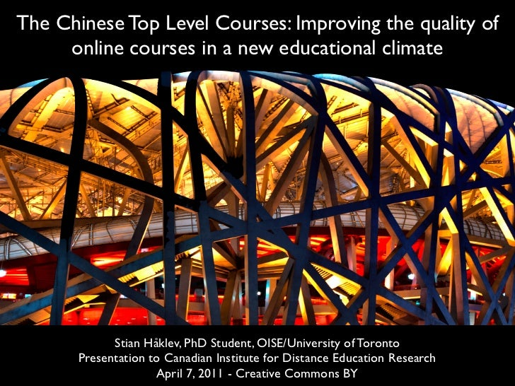 The Chinese Top Level Courses: Improving the quality of     online courses in a new educational climate             Stian ...