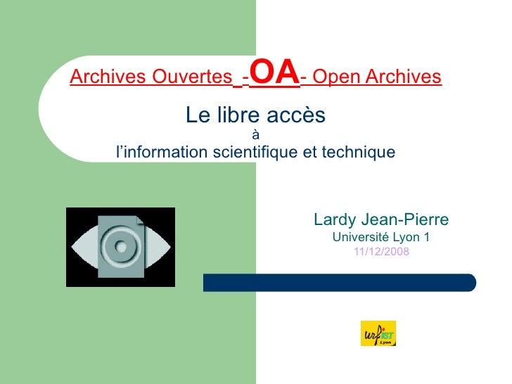 Archives Ouvertes   - OA - Open Archives Le libre accès à l'information scientifique et technique Lardy Jean-Pierre Univer...