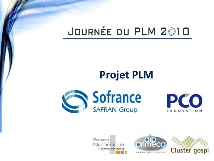 Mise en oeuvre d'un projet PLM chez SOFRANCE (Groupe SAFRAN)