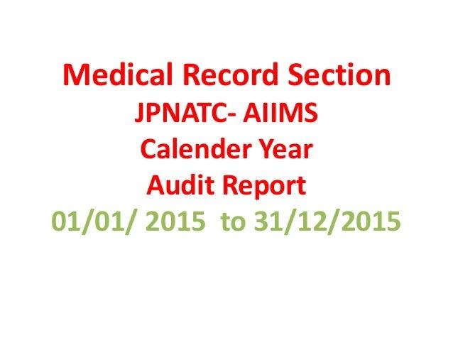 Medical Record Section audit 2014pptx Slide 2