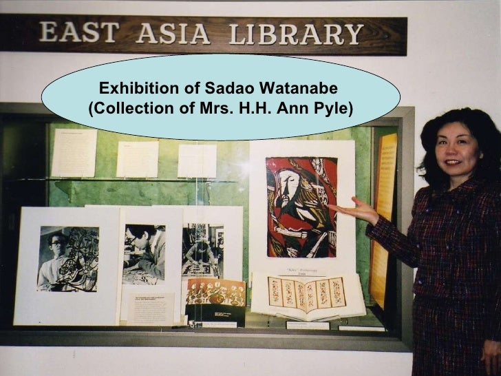 Exhibition of Sadao Watanabe  (Collection of Mrs. H.H. Ann Pyle)