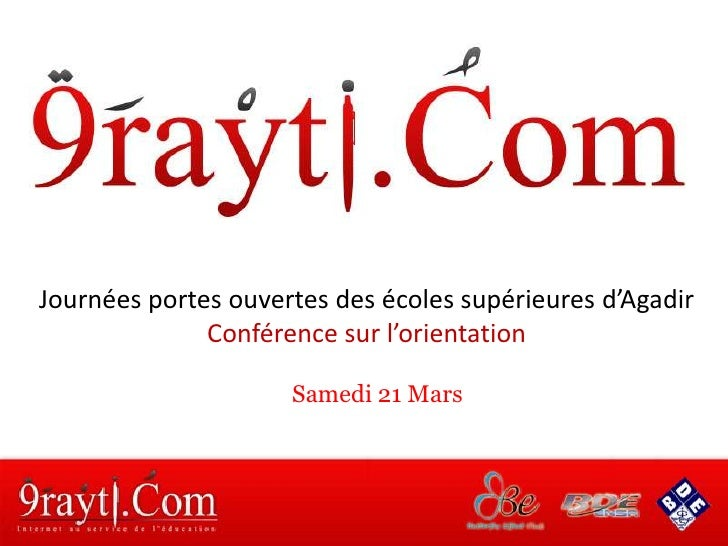 Journées portes ouvertes des écoles supérieures d'Agadir               Conférence sur l'orientation                       ...