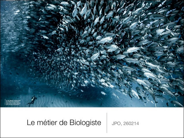 Le métier de Biologiste  JPO, 260214