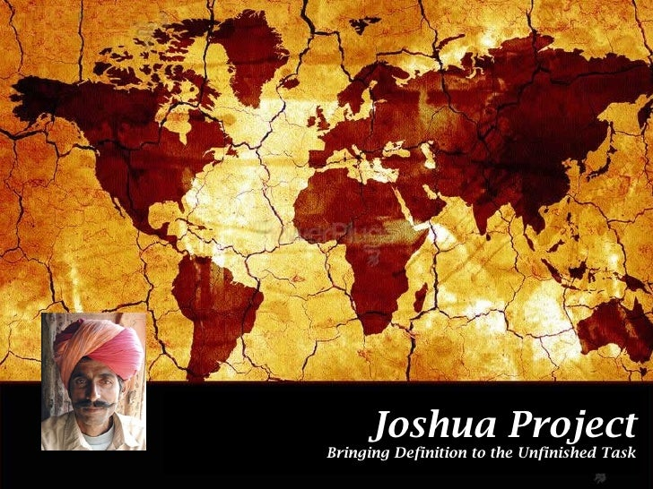 Joshua Project Bringing Definition to the Unfinished Task