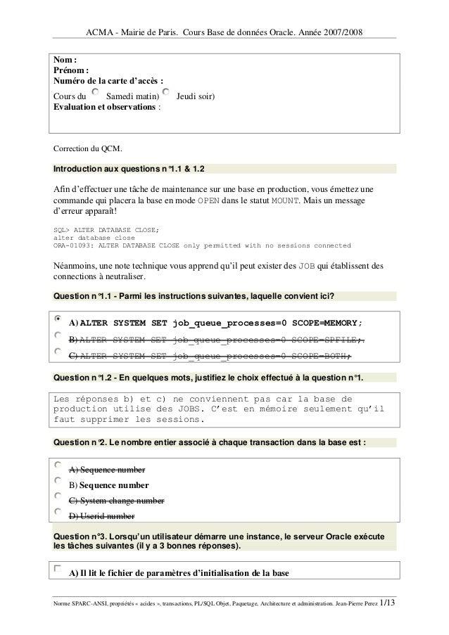 ACMA - Mairie de Paris. Cours Base de données Oracle. Année 2007/2008Norme SPARC-ANSI, propriétés « acides », transactions...