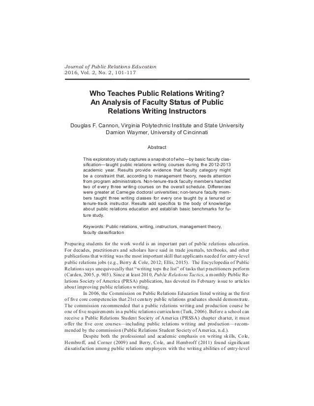 Journal of Public Relations Education 2016, Vol. 2, No. 2, 101-117 Who Teaches Public Relations Writing? An Analysis of Fa...