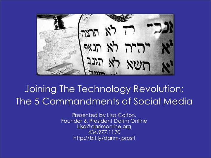 Joining The Technology Revolution:<br />The 5 Commandments of Social Media<br />Presented by Lisa Colton, <br />Founder & ...