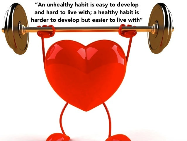 helping youths established healthy habits of Healthy habits: a lifetime of practice for better a lifetime of practice for better health for families to establish healthy habits before their.