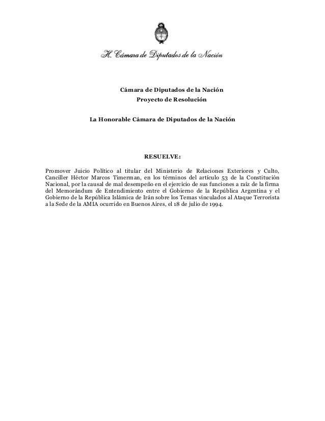 Cámara de Diputados de la Nación                                   Proyecto de Resolución                 La Honorable Cám...