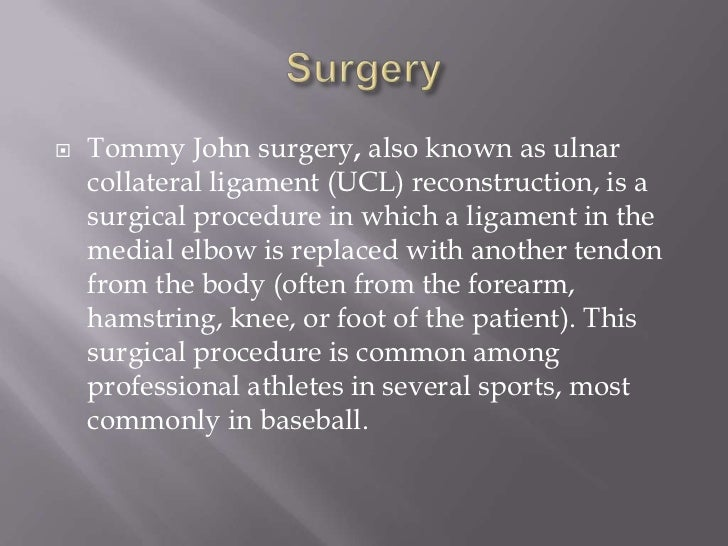 patient tommy john The new tommy john surgery that could change baseball he reconstructs the injured ligament with a tendon grafted from the patient's tommy john surgery has.