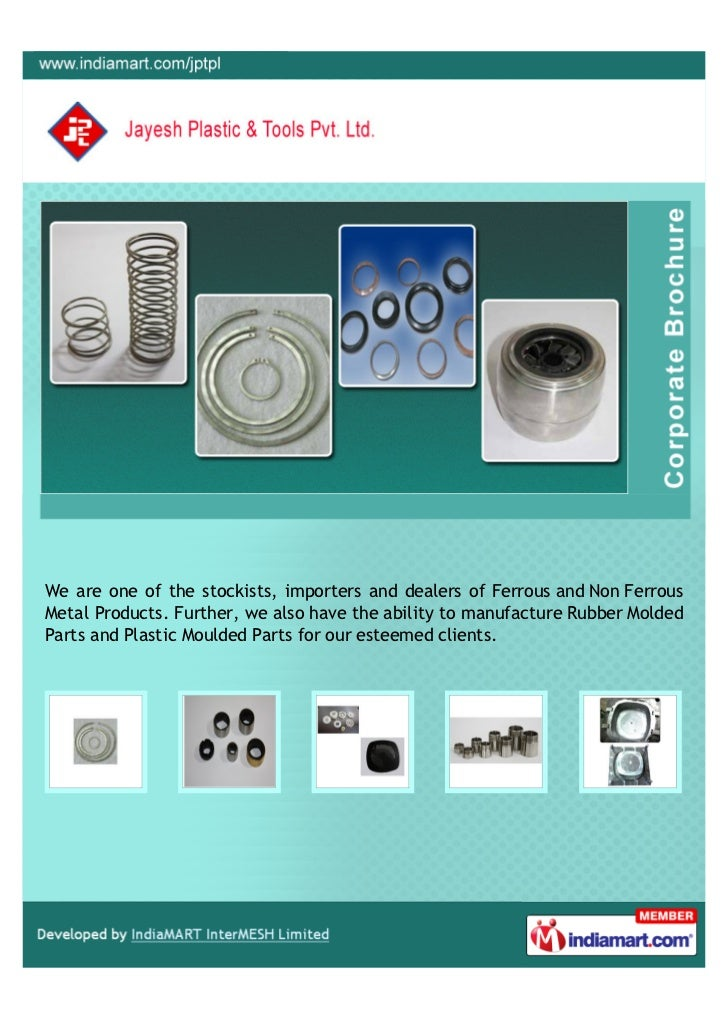 We are one of the stockists, importers and dealers of Ferrous and Non FerrousMetal Products. Further, we also have the abi...