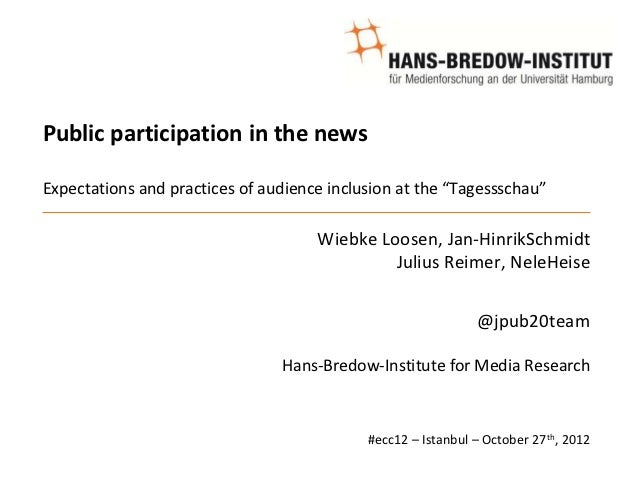 """Public participation in the newsExpectations and practices of audience inclusion at the """"Tagessschau""""                     ..."""