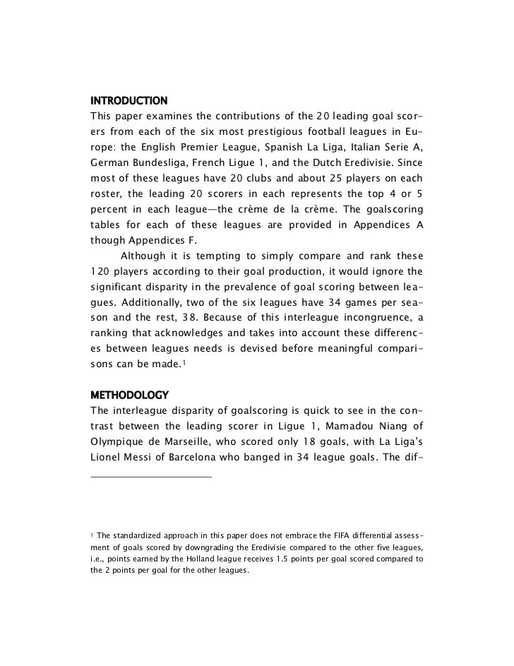INTRODUCTION<br />This paper examines the contributions of the 20 leading goal scorers from each of the six most prestigio...