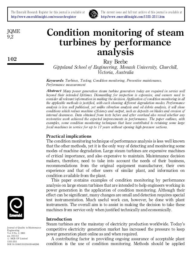 condition monitoring of turbines A viable condition monitoring solution effectively cuts down the life-cycle costs of the turbine, reduces downtime and adds value to your windpark.