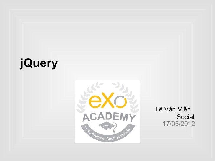 jQuery         Lê Văn Viễn               Social           17/05/2012