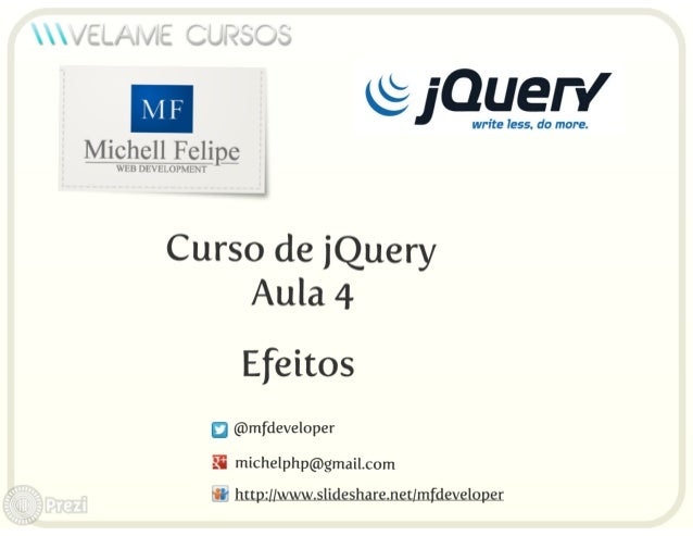 Curso jQuery Velame - Aula 4 - Efeitos