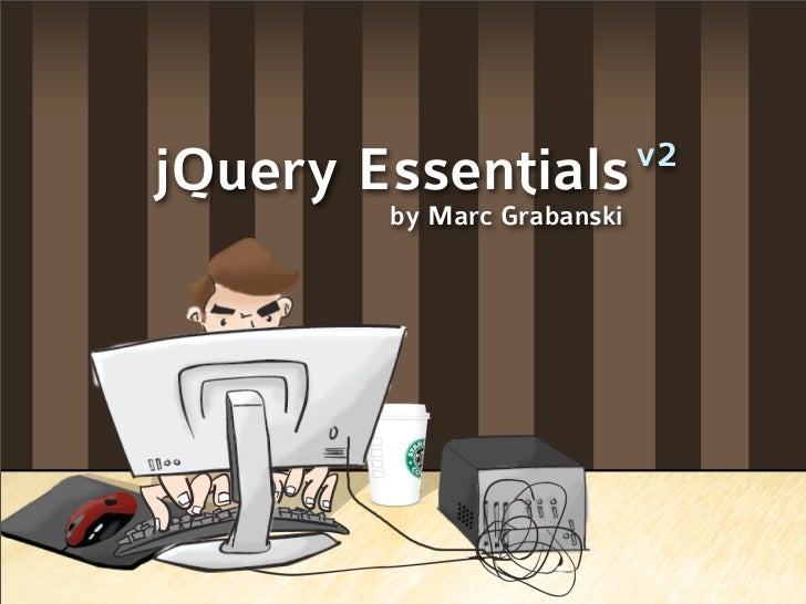 v2 jQuery Essentials         by Marc Grabanski