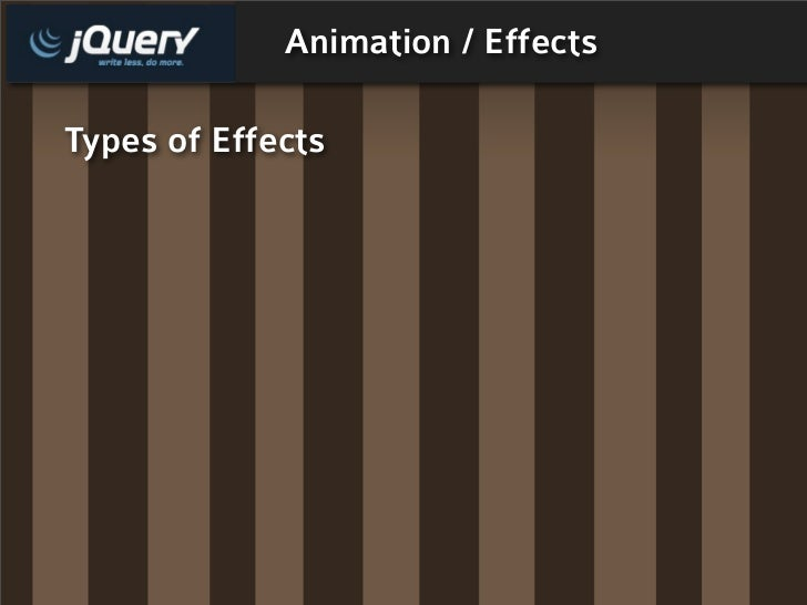 Animation / Effects  Types of Effects