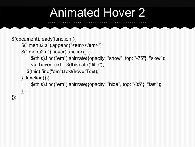 "Animated Hover 2$(document).ready(function(){    $("".menu2 a"").append(""<em></em>"");    $("".menu2 a"").hover(function() {   ..."