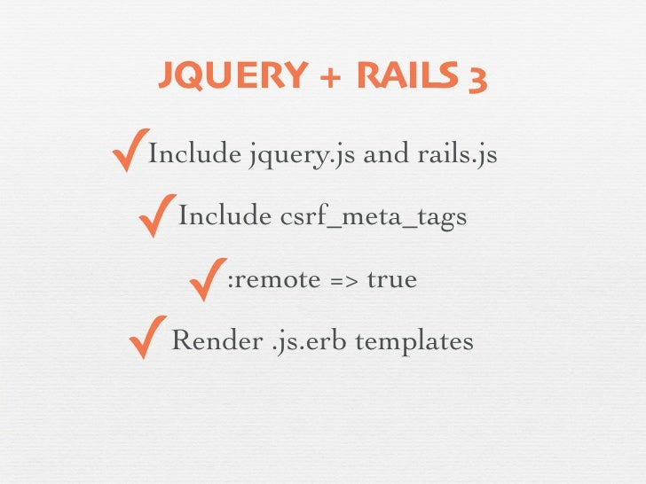 Jquery and rails sitting in a tree for Rails render template