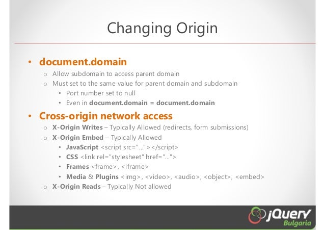 Going Beyond Cross Domain Boundaries (jQuery Bulgaria)