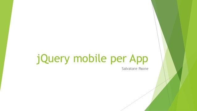 jQuery mobile per App Salvatore Paone