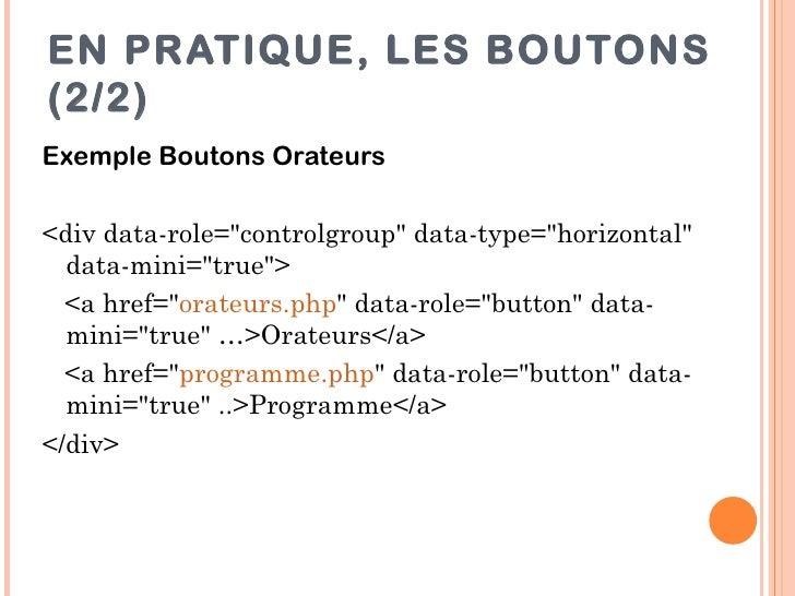 """EN PRATIQUE, LES BOUTONS(2/2)Exemple Boutons Orateurs<div data-role=""""controlgroup"""" data-type=""""horizontal""""  data-mini=""""true..."""