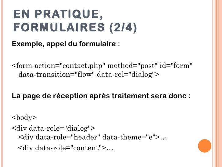 "EN PRATIQUE,FORMULAIRES (2/4)Exemple, appel du formulaire :<form action=""contact.php"" method=""post"" id=""form""  data-transi..."