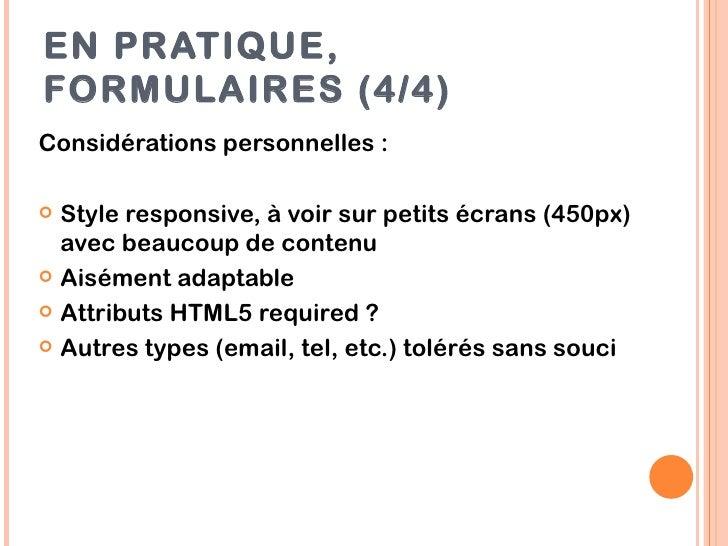 EN PRATIQUE,FORMULAIRES (4/4)Considérations personnelles : Style responsive, à voir sur petits écrans (450px)  avec beauc...
