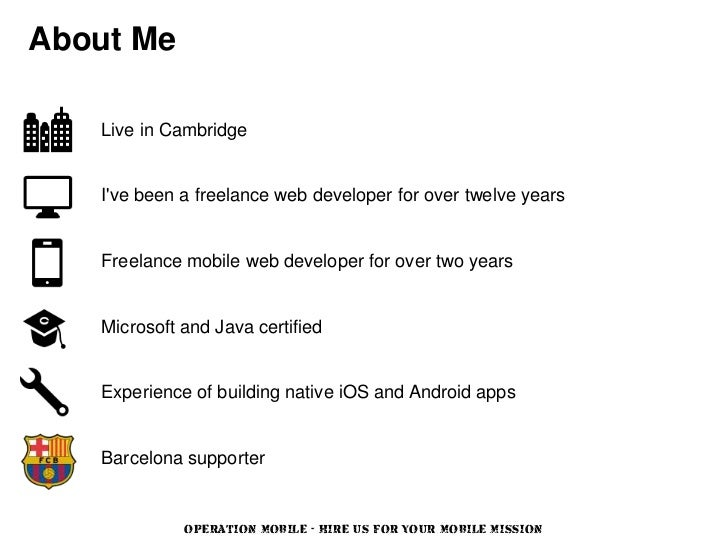 About Me   Live in Cambridge   Ive been a freelance web developer for over twelve years   Freelance mobile web developer f...