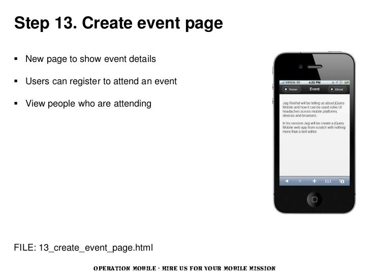 Step 13. Create event page New page to show event details Users can register to attend an event View people who are att...