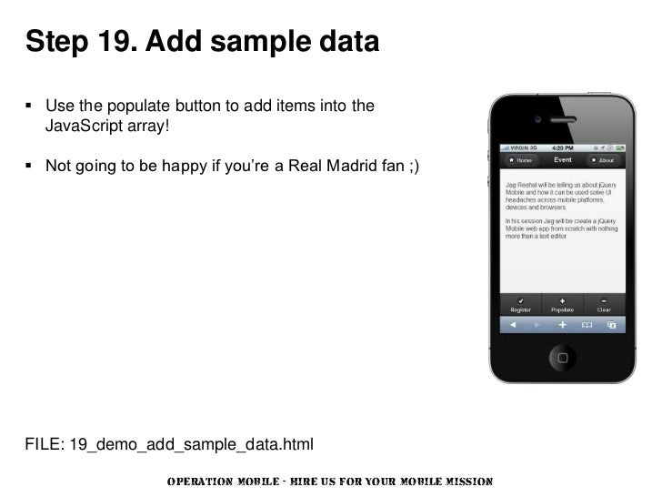 Step 19. Add sample data Use the populate button to add items into the  JavaScript array! Not going to be happy if you'r...