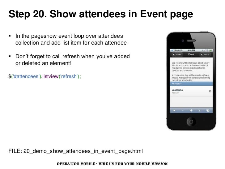 Step 20. Show attendees in Event page In the pageshow event loop over attendees  collection and add list item for each at...