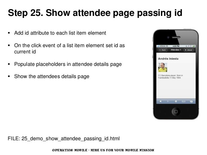 Step 25. Show attendee page passing id Add id attribute to each list item element On the click event of a list item elem...