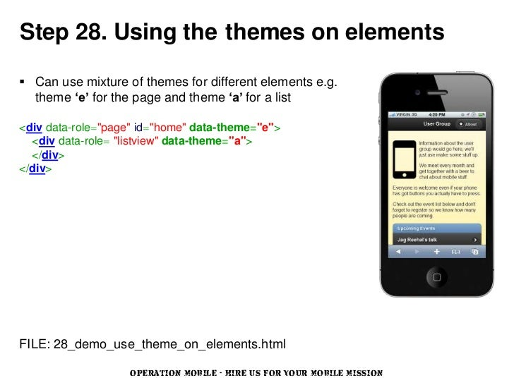 Step 28. Using the themes on elements Can use mixture of themes for different elements e.g.  theme 'e' for the page and t...