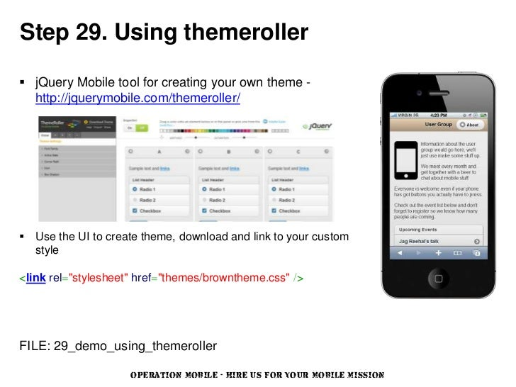 Step 29. Using themeroller jQuery Mobile tool for creating your own theme -  http://jquerymobile.com/themeroller/ Use th...