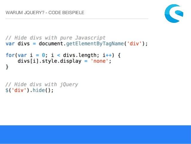 warum jquery code beispiele - Jquery Beispiele