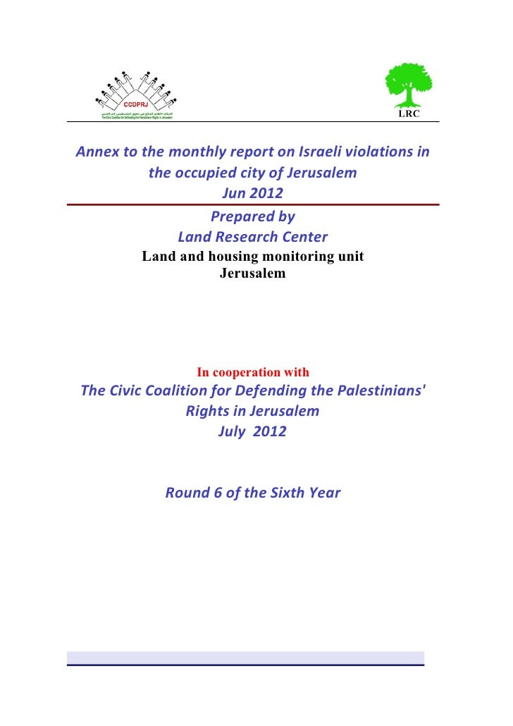 Annex to the monthly report on Israeli violations in          the occupied city of Jerusalem                    Jun 2012  ...