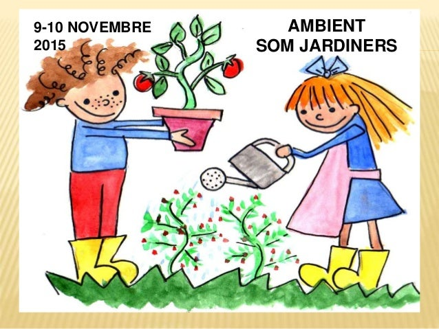AMBIENT SOM JARDINERS 9-10 NOVEMBRE 2015