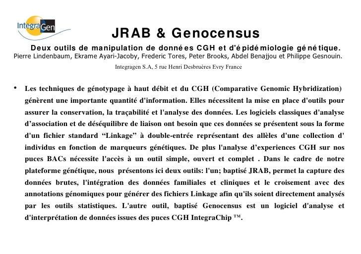 <ul><li>Les techniques de génotypage à haut débit et du CGH (Comparative Genomic Hybridization)  génèrent une importante q...